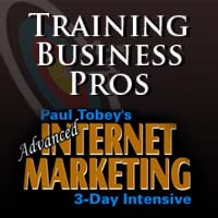 Training Business Pros- Advanced Internet Marketing Seminar & Certification