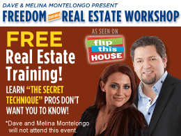 Freedom Through Real Estate Workshop by Dave & Melina Montelongo - Dallas, TX