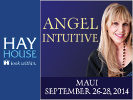 Hay House Angel Intuitive Event - Maui, Hawaii