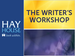 Hay House The Writer's Workshop Event - San Francisco, CA